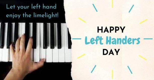 Left handers day Didsbury Piano